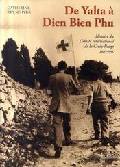 De Yalta A Dien Bien Phu - Intérieur - Format classique