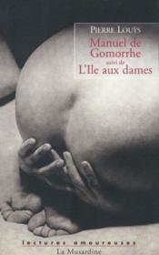 Manuel de Gomorrhe ; l'île aux dames - Couverture - Format classique