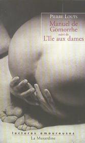 Manuel de Gomorrhe ; l'île aux dames - Intérieur - Format classique