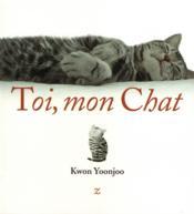 Toi, mon chat ! - Couverture - Format classique