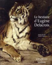 Bestiaire Delacroix - Couverture - Format classique