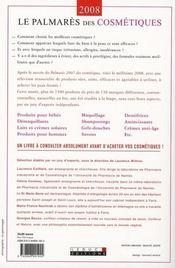 Le palmarès 2008 des cosmétiques ; les meilleurs produits de beauté à acheter en toute confiance - 4ème de couverture - Format classique