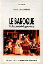 Le baroque : profondeurs de l'apparence - Couverture - Format classique