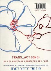 Trans actions ou les nouveaux commerces de l art - Couverture - Format classique