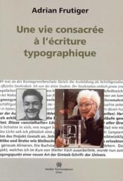 Vie Consacree A L'Ecriture Typographique - Couverture - Format classique