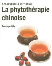 Phytothérapie chinoise - Couverture - Format classique