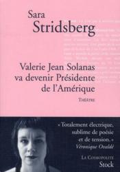 Valérie Jean Solanas va devenir président de l'Amérique - Couverture - Format classique