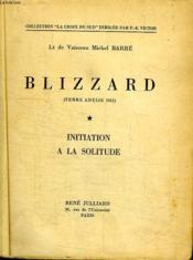 Blizzard. Initiation A La Solitude. - Couverture - Format classique