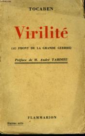 Virilite. Au Front De La Grande Guerre. - Couverture - Format classique