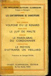 Volpone Ou Le Renard, Le Juif De Malte, Le Mardi-Gras Du Cordonnier, Le Moyen D'Attraper Un Veillard. - Couverture - Format classique