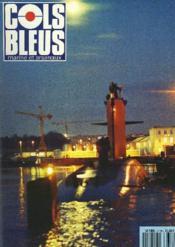 COLS BLEUS. HEBDOMADAIRE DE LA MARINE ET DES ARSENAUX N°2115 DU 2 MARS 1991. LA COOPERATION DCN BREST-DCN LORIENT VUE PAR UNE LORIENTAISE par L'IA TANCHOU / LES OFFICIERS DE MARQUE DES PROGRAMMES par LE CAP. DE VAISSEAU BALMANN / GUERRE DU GOLFE, UNE ... - Couverture - Format classique