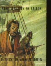 Cinq Semaines En Ballon - Le Secret De Wilhelm Storitz - Couverture - Format classique