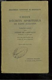 Choix D'Ecrits Spirituels De Saint Augustin. - Couverture - Format classique