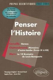 Penser l'histoire ; prépas scientifiques 2007-2009 - Intérieur - Format classique