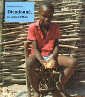 Dieudonné, un enfant d'Haïti - Intérieur - Format classique