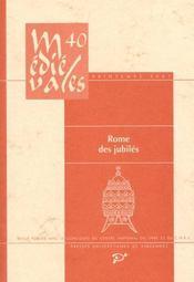 Revue Medievales T.40 ; Rome Des Jubilés - Intérieur - Format classique