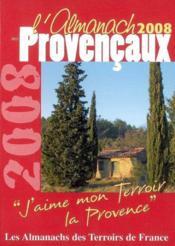 Almanach Des Provencaux 2008 (L') - Couverture - Format classique