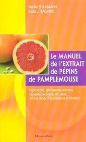 Manuel de l'extrait de pepins de pamplemousse (le) - Intérieur - Format classique