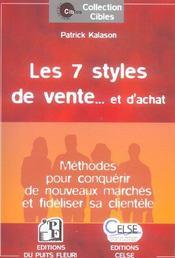 Les 7 Styles De Vente... Et D'Achat. Methodes Pour Conquerirde Nouveaux Marches - Intérieur - Format classique
