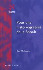 Pour une historiographie de la shoah - Intérieur - Format classique