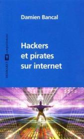 Hackers Et Pirates Sur Internet - Couverture - Format classique