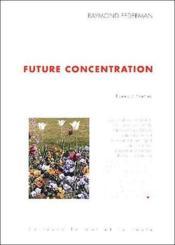 Future concentration - Couverture - Format classique