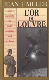 L'or du Louvre - Couverture - Format classique