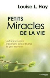 Petits miracles de la vie - Couverture - Format classique