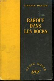 Barouf Dans Les Docks. ( Rumble On The Docks). Collection : Serie Noire Sans Jaquette N° 313 - Couverture - Format classique