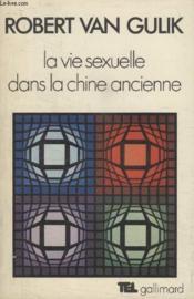 Collection Tel N° 17. La Vie Sexuelle Dans La Chine Ancienne. - Couverture - Format classique