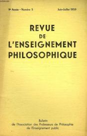 REVUE DE L'ENSEIGNEMENT PHILOSOPHIQUE, 9e ANNEE, N° 5, JUIN-JUILLET 1959 - Couverture - Format classique