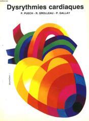 Dysrithmies Cardiaques - Couverture - Format classique