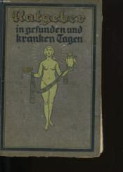 Ratgeber In Gefunden Und Tranten Lagen. - Couverture - Format classique