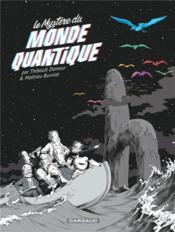 Le mystère du monde quantique - Couverture - Format classique