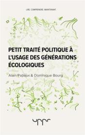 Petit traité politique à l'usage des générations écologiques - Couverture - Format classique