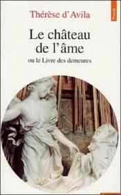 Chateau De L'Ame Ou Le Livre Des Demeures (Le) - Couverture - Format classique