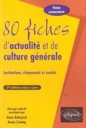 80 Fiches D'Actualite Et De Culture Generale Institutions Citoyennete Et Societe 2e Edition - Intérieur - Format classique