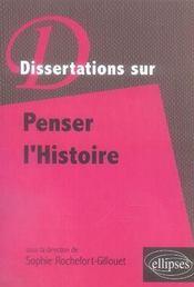Dissertations sur penser l'histoire - Intérieur - Format classique