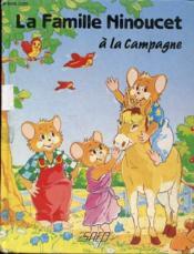 La famille ninoucet a la campagne - Couverture - Format classique