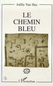 Le chemin bleu - Couverture - Format classique
