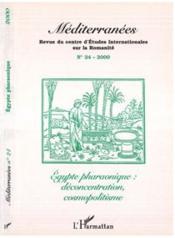 Egypte Pharaonique ; Deconcentration Cosmopolitisme - Couverture - Format classique