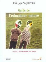 Le guide de l'éducateur nature - Intérieur - Format classique