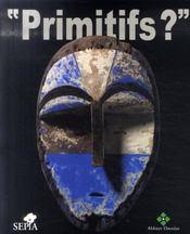 Primitifs ? - Intérieur - Format classique
