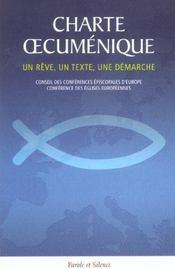 Charte oecumenique un reve, un texte, une demarche des eglises en europe - Intérieur - Format classique
