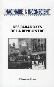 Imaginaire et inconscient t.20 ; des paradoxes de la rencontre - Intérieur - Format classique