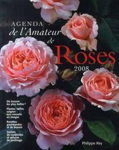 Agenda de l'amateur de roses (édition 2008) - Intérieur - Format classique