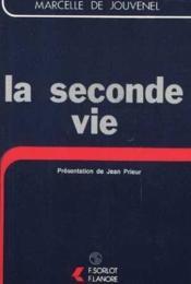 Seconde Vie (La) - Couverture - Format classique