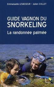 Guide vagnon du snorkeling ; la randonnée palmée - Intérieur - Format classique