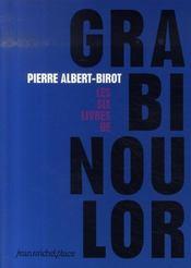 Les six livres de Grabinoulor - Intérieur - Format classique