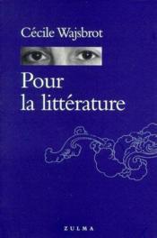 Pour la littérature - Couverture - Format classique